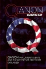 Qanon: QAnon in Current Events and the History of Deep State Explained Cover Image