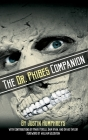 The Dr. Phibes Companion: The Morbidly Romantic History of the Classic Vincent Price Horror Film Series (hardback) Cover Image