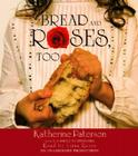 Bread and Roses, Too(lib)(CD) Cover Image