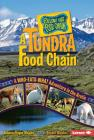 A Tundra Food Chain: A Who-Eats-What Adventure in the Arctic (Follow That Food Chain) Cover Image