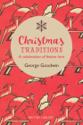 Christmas Traditions: A Celebration of Festive Lore Cover Image