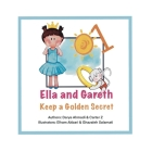 Ella and Gareth Keep a Golden Secret: Sweet and fun bedtime dream story for kids. Cover Image