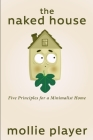 The Naked House: Large Print Edition Cover Image
