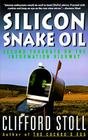 Silicon Snake Oil: Second Thoughts on the Information Highway Cover Image