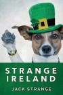 Strange Ireland: Large Print Edition Cover Image