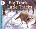 Big Tracks, Little Tracks: Following Animal Prints (Let's-Read-and-Find-Out Science 1) Cover Image