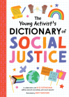 The Young Activist's Dictionary of Social Justice Cover Image