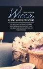 Wicca Herbal Magical Creations: Discover How to craft Magical Creations with the natural must-have Herbs. Learn more about Herbs for Baths, Oils, Teas Cover Image