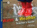 Water & Weather: From Flood to Forecasts (Investigate the Possibilities: Elementary General Science) Cover Image
