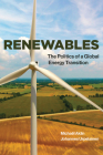 Renewables: The Politics of a Global Energy Transition Cover Image