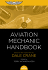 Aviation Mechanic Handbook: The Aviation Standard Cover Image