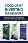 Stock market investing for beginners: 3 books for investing in 10 days in 2019 - stock trading, trading psychology, and forex trading. learn the bases Cover Image