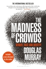 The Madness of Crowds: Gender, Race and Identity Cover Image