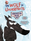 The Wolf in Underpants Freezes His Buns Off Cover Image