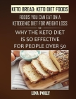 Keto Bread: Keto Diet Foods: Foods You Can Eat On A Ketogenic Diet For Weight Loss: Why The Keto Diet Is So Effective For People O Cover Image