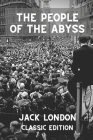 The People of the Abyss: With original illustrations Paperback Cover Image