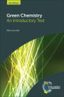 Green Chemistry: An Introductory Text Cover Image