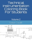 Technical Instrumentation Coloring Book For Students: Volume 2 Cover Image