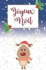Carte De Voeux, Carnet De Notes: Idée Cadeau Original Pour Souhaiter Un Joyeux Noël À Un Ami, Sa Maman, Son Père, Sa Soeur, À Un Collègue, Sa Femme Ou Cover Image