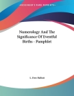 Numerology And The Significance Of Eventful Births - Pamphlet Cover Image