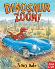 Dinosaur Zoom! (Dinosaurs on the Go) Cover Image