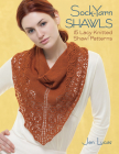 Sock-Yarn Shawls: 15 Lacy Knitted Shawl Patterns Cover Image