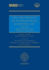 The IMLI Manual on International Maritime Law Volume III: Marine Environmental Law and Maritime Security Law Cover Image