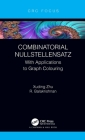 Combinatorial Nullstellensatz: With Applications to Graph Colouring Cover Image