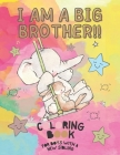 I Am a Big Brother!! Coloring Book for Brother with a New Baby Sibling: I Am Going to be a Big Brother Activity Book with Cute Animals & Inspirational Cover Image