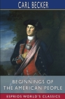 Beginnings of the American People (Esprios Classics) Cover Image