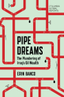 Pipe Dreams: The Plundering of Iraqas Oil Wealth Cover Image