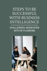 Steps To Be Successful With Business Intelligence: Challenges Associated With BI Planning: Provide Immediate Value Cover Image