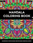 Mandala Coloring Book: Fun and Easy Coloring Pages for Grown-Ups Featuring Beautiful Mandala Designs for Stress Relief, Relaxation and Boost Cover Image