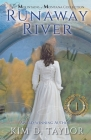 Runaway River: The Bitterroot Mountains Series Cover Image