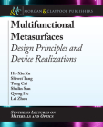 Multifunctional Metasurfaces: Design Principles and Device Realizations Cover Image