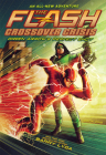 The Flash: Green Arrow's Perfect Shot (Crossover Crisis #1) (The Flash: Crossover Crisis) Cover Image