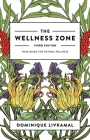 The Wellness Zone: Your Guide for Optimal Wellness Cover Image