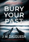 Bury Your Past Cover Image