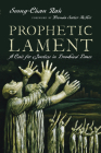 Prophetic Lament: A Call for Justice in Troubled Times Cover Image