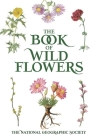 The Book of Wild Flowers: Color Plates of 250 Wild Flowers and Grasses Cover Image