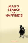 Man's Search for Happiness: The Book of the Modern Beast Cover Image