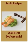 Sushi recipes Cover Image
