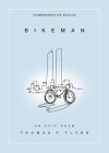 Bikeman, Commemorative Edition: An Epic Poem Cover Image