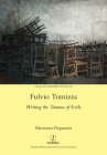 Fulvio Tomizza: Writing the Trauma of Exile (Italian Perspectives #38) Cover Image