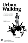 Urban Walking -The Flâneur as an Icon of Metropolitan Culture in Literature and Film (Literary Studies) Cover Image