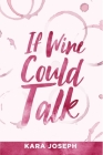 If Wine Could Talk Cover Image