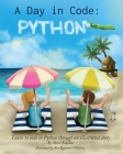 A Day in Code- Python: Learn to Code in Python through an Illustrated Story (for Kids and Beginners) Cover Image