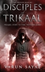 Disciples of Trikaal: Prequel Story to Time Travelers Series Cover Image
