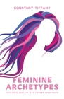 Feminine Archetypes Cover Image