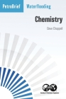Waterflooding: Chemistry Cover Image